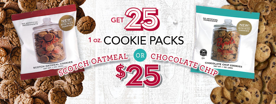 25 Oatmeal or Chocolate Chip Cookie Snack Packs for $25!