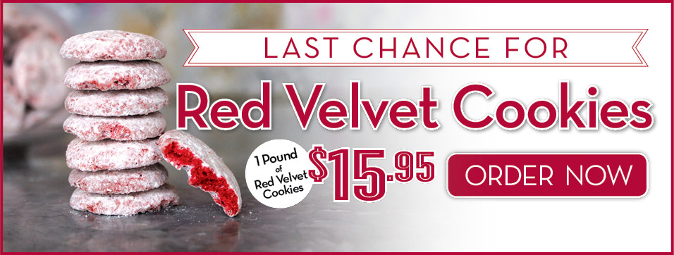 Get Red Velvet Cookies Before They are Gone!
